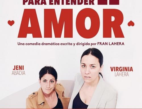 INSTRUCCIONES PARA ENTENDER EL AMOR de Fran Lahera al Teatre Barts.