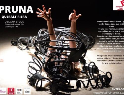 Pruna, de Queralt Riera obra guanyadora del Premi Adrià Gual de Teatre 2019 a La Seca Espai Brossa.